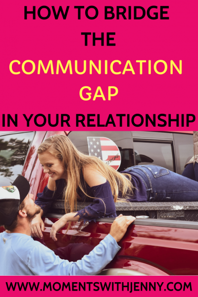 How to bridge the communication gap in your relationship