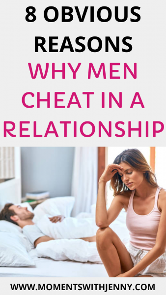 8 obvious reasons why men cheat in a relationship