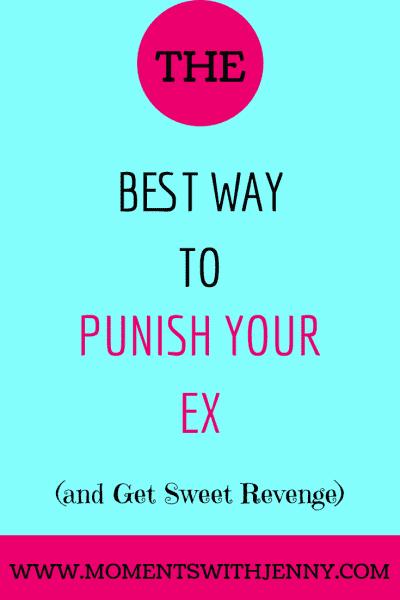 Punish your ex