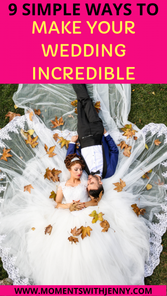 How to make your wedding incredible