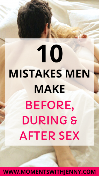 10 terrible mistakes men make in bed