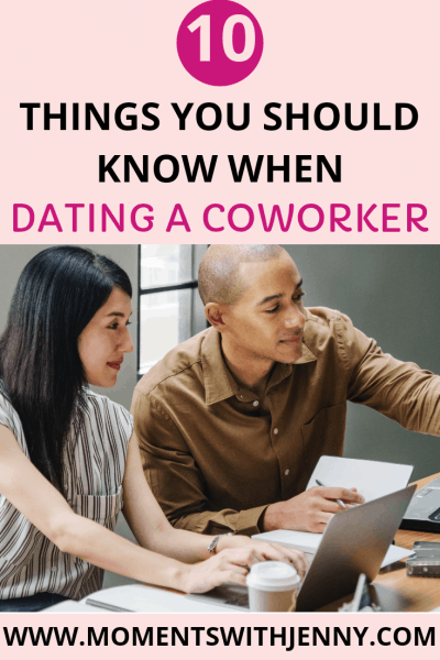 10 things you need to know when dating a coworker
