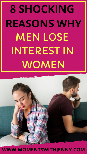 8 shocking reasons why men lose in interest in women