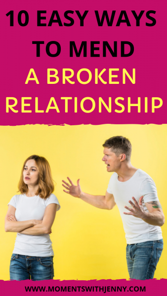 10 easy ways to mend a broken relationship