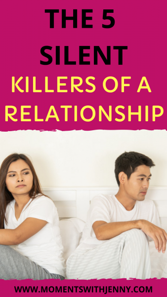 The 5 silent killers of a relationship