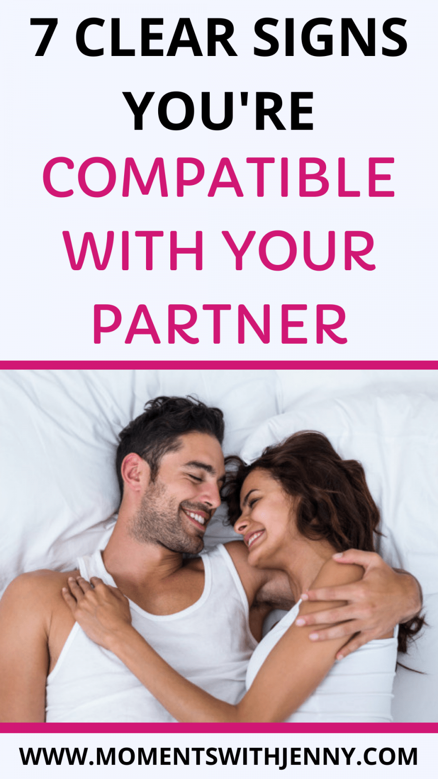 7 Clear Signs You're Compatible With Your Partner