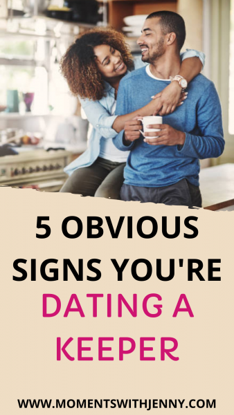 5 Obvious Signs You're Dating a Keeper