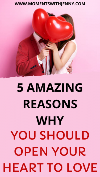 5 Amazing reasons why you should open your heart to love