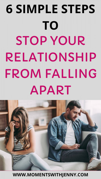 6 simple steps to stop your relationship from falling apart
