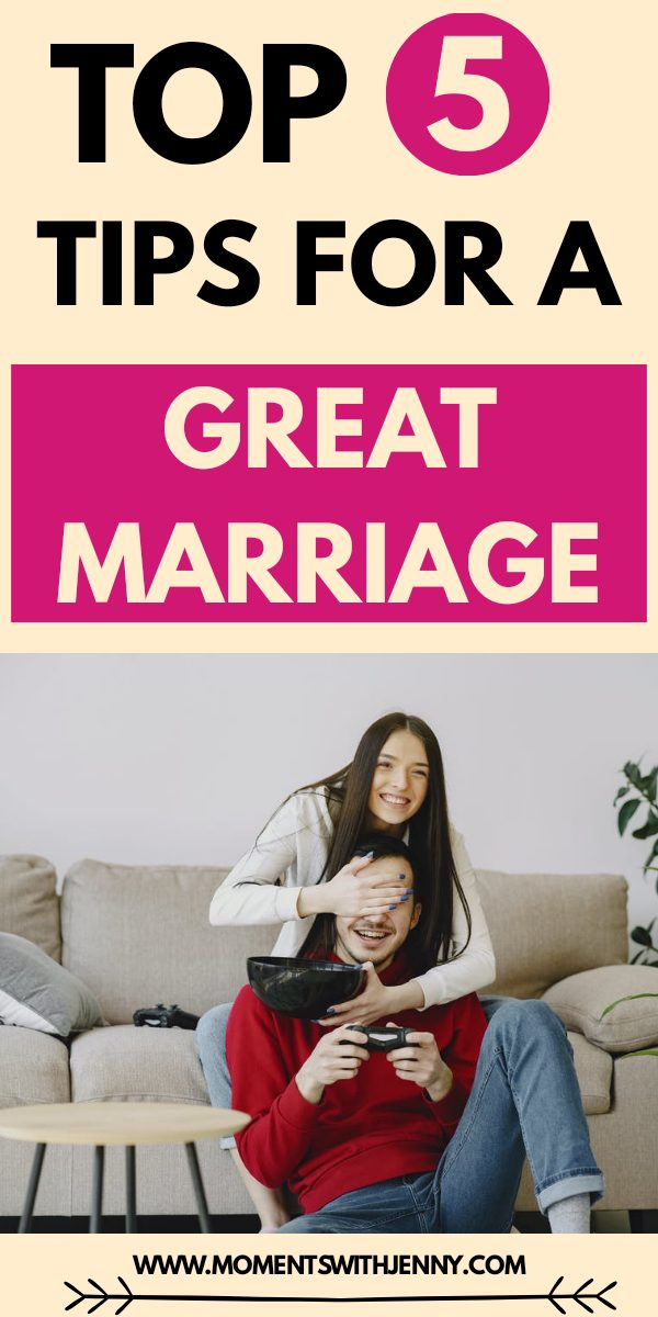 5 tips for a great marriage