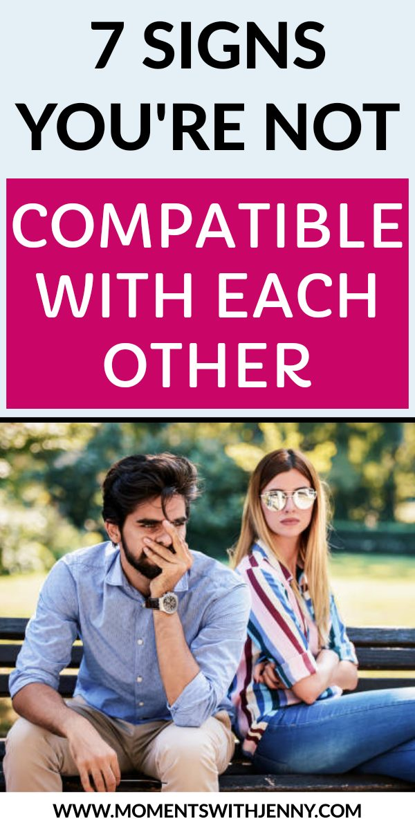 7 signs you're not compatible