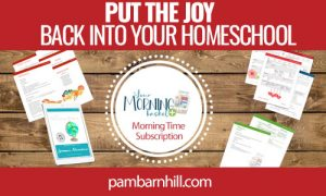 Morning Time Lesson Plans for a successful homeschool