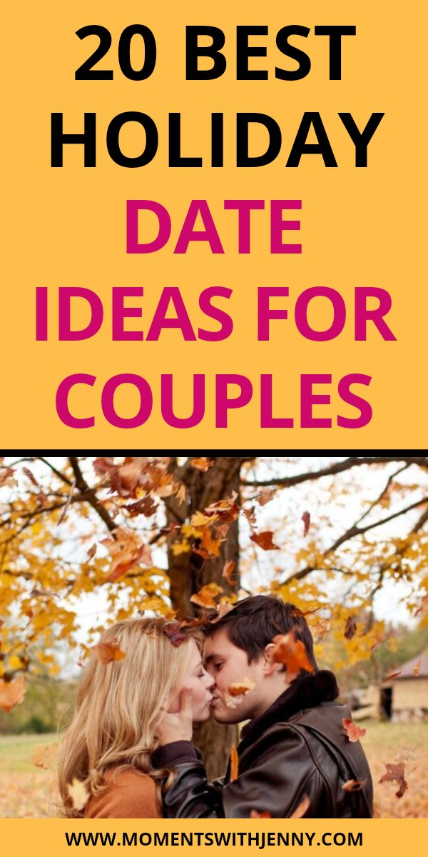 Best holiday date ideas