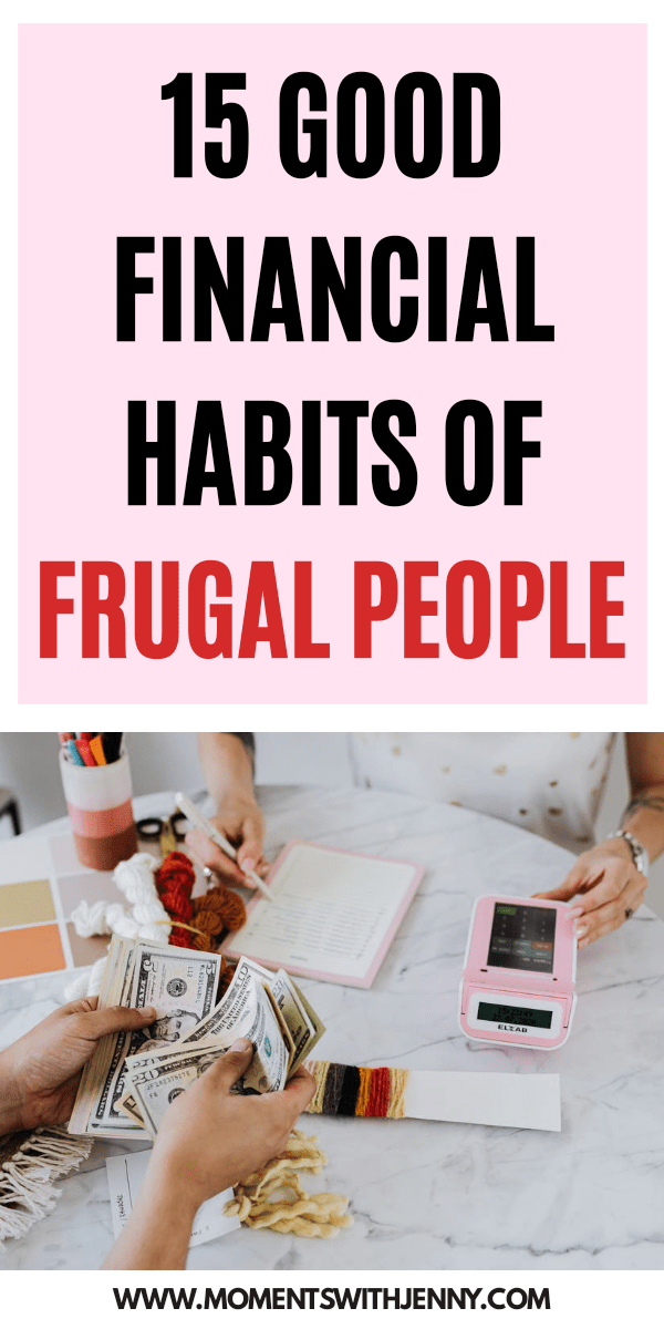 15 Good Financial Habits Of Frugal People