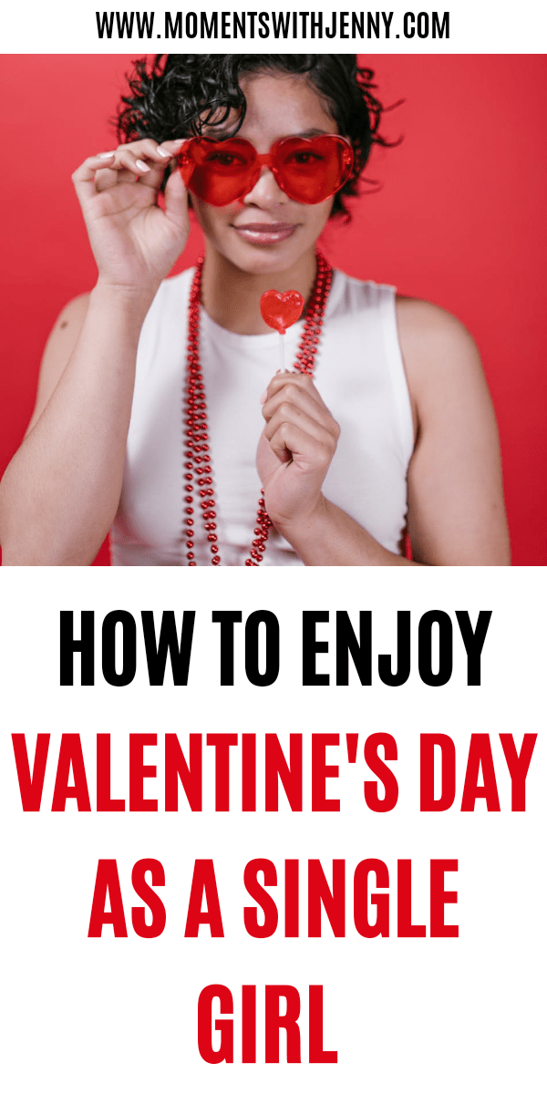 How To Celebrate Valentine's Day Alone