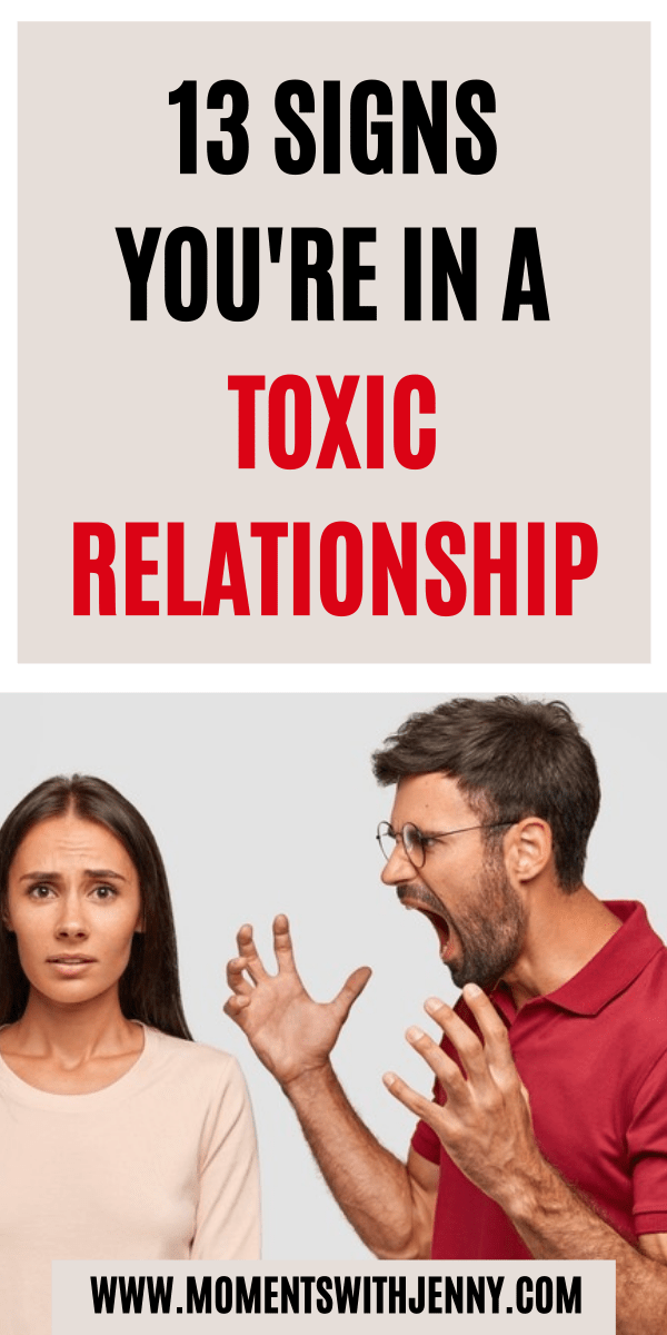 13 Signs You're In An Toxic Relationship
