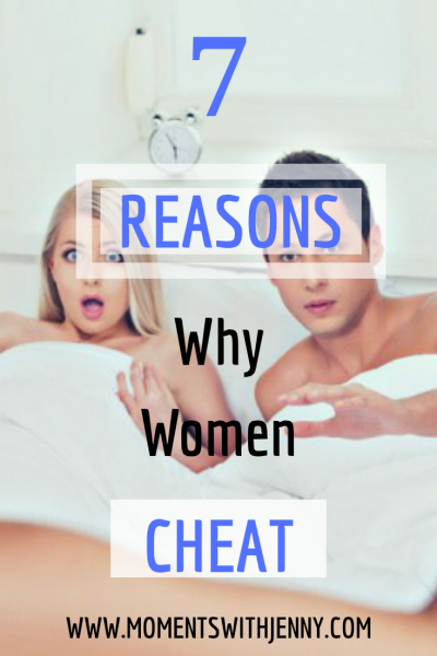 7 obvious reasons why women cheat