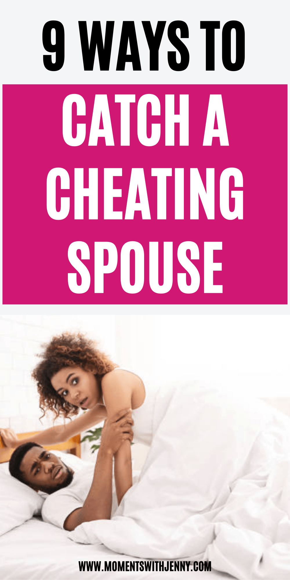 9 ways to catch a cheating spouse